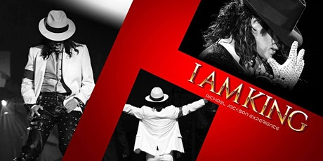 Copy of I AM KING (THE MICHAEL JACKSON EXPERIENCE) tickets