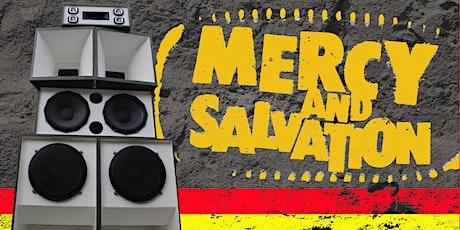 Mercy Salvation Soundsystem Launch tickets