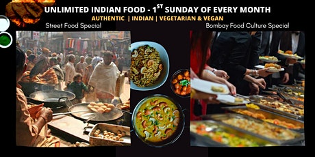 Month's 1st Sunday - Unlimited - Indian Vegetarian - Street Food & More tickets