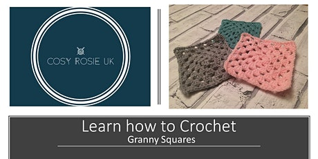 Learn to Crochet - Basic Granny Squares tickets
