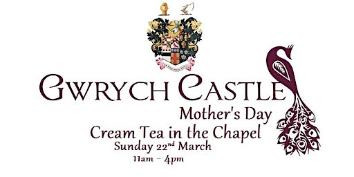 Gwrych Castle - Mother's Day Cream Tea
