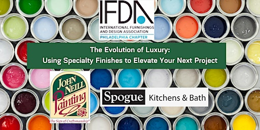 The Evolution of Luxury: Using Specialty Finishes to Elevate Your Projects