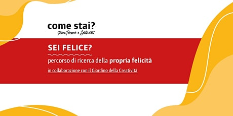 Come Stai? Sei Felice? tickets