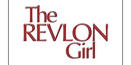 "Carpe Diem Theatre Benefit: ""The Revlon Girl"" tickets"