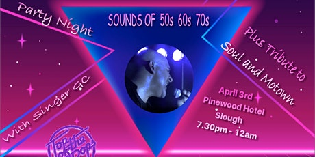 Sounds of 50s 60s & 70s + Tribute To Soul & Motown Live Music Party Night tickets