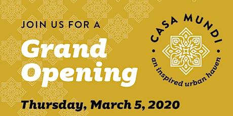 Casa Mundi Grand Opening tickets