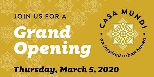 Casa Mundi Grand Opening