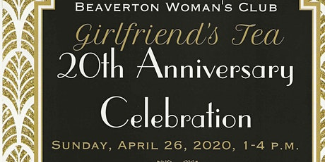 GIRLFRIEND'S TEA 20th Anniversary Celebration  tickets