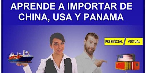 Aprende a importar de China, USA , Panamá  y cualquier parte del Mundo