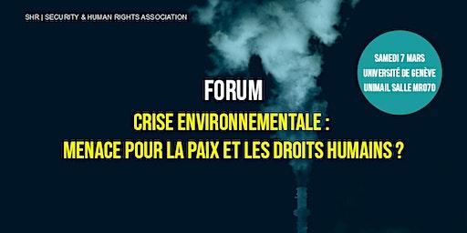 Crise environnementale -  Menace pour la paix et les droits humains ?