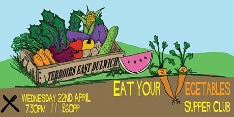 Eat Your Veggies Supper Club tickets