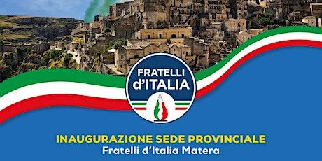 Inaugurazione Sede FDI Matera biglietti