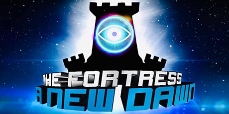 The Fortress: A New Dawn tickets