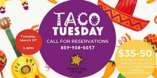 Taco Tuesday at Morning Star