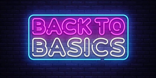 Back to Basics Crash Course