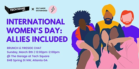 International Women's Day Brunch ⚡Presented by Self Made Sisters Atlanta tickets