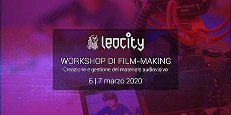 Workshop di Film-making. Creazione e gestione del materiale audiovisivo tickets