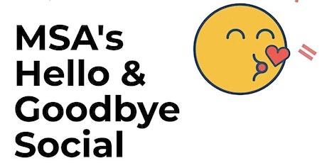 MSA Quarterly Meeting & Hello/ Goodbye Social tickets