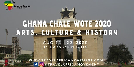 Ghana Chale Wote Festival 2020  ~ African Arts, Culture & History tickets
