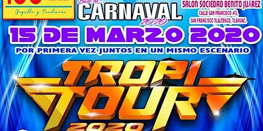 Tropi Tour 2020 en el Baile de Carnaval. SBJ