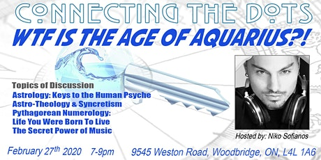 Connecting The Dots: WTF Is the Age of Aquarius? tickets