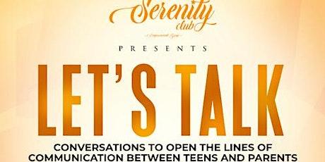 Let's Talk: Conversations to Open the Lines of Comm. Between Teens & Parent tickets