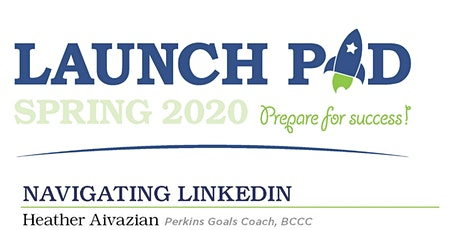Launch Pad - Module 2 - Navigating LinkedIn tickets
