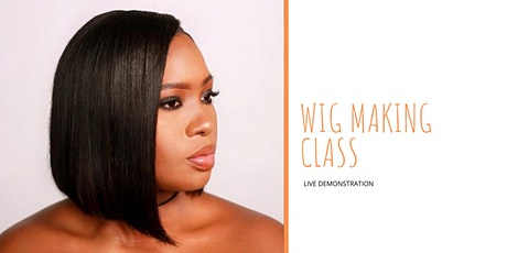 Wigs Master Class tickets