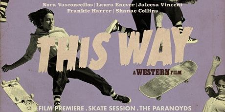 This Way - A Western Film. tickets