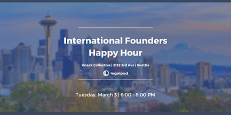Happy Hour for Immigrant Founders in Seattle - March 3 tickets