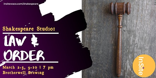 InSite Shakespeare Studio: Law & Order