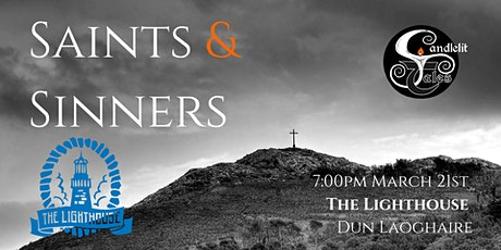 Candlelit  Tales - Saints & Sinners at The Lighthouse Dun Laoghaire tickets