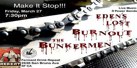 The Bunkermen, Burnout & Eden's Lost Live at FDRs Brewery tickets