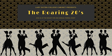 Lady Eaton College Formal: The Roaring 20's tickets