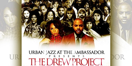 The Drew Project Presents Signature Duets | Urban Jazz at the Ambassador tickets