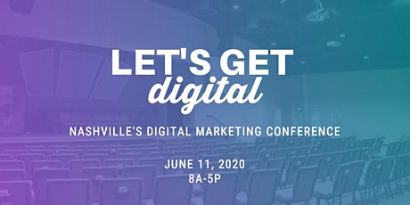 Let's Get Digital! Digital Marketing Conference tickets