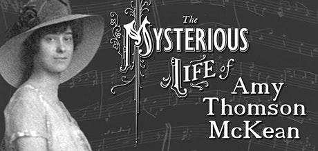 The Mysterious Life of Amy Thomson McKean tickets