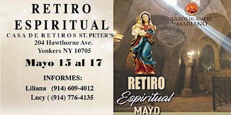 Retiro Espiritual Lazos de Amor Mariano Yonkers, NY. En Mayo 2020 boletos