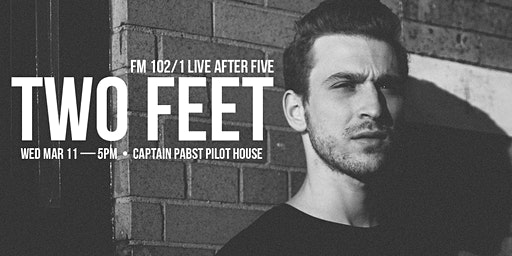 FM 102/1 Live After Five: TWO FEET