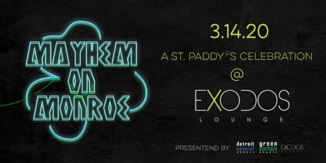 St. Paddy's Mayhem on Monroe at Exodos Rooftop tickets