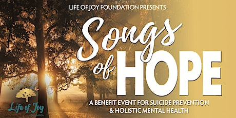 Life of Joy Foundation's Songs of Hope tickets