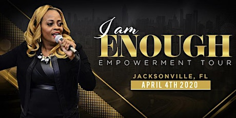 I Am Enough   Put Your Mouth On It (Jacksonville, FL) tickets