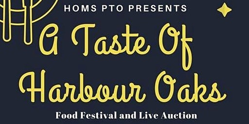 A Taste Of Harbour Oaks