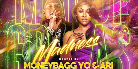 MARDI GRAS MADNESS Hosted By (( MONEYBAGG YO & ARI )) @ MASQUERADE tickets
