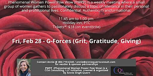 I AM Phenomenal Woman Power Pow Wow - G-FORCES - GRIT, GRATITUDE, & GIVING
