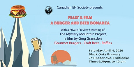 FEAST & FILM -  a Burger & Beer Bonanza -presented by Canadian EH Society tickets