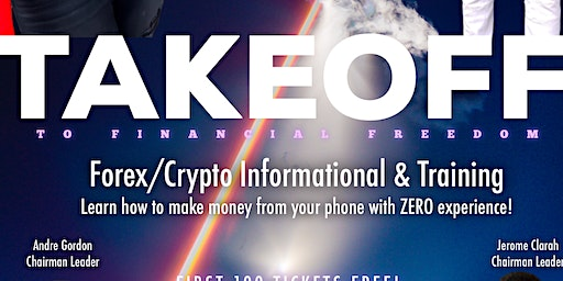 Take Off To Financial Freedom: Forex/Crypto Informational
