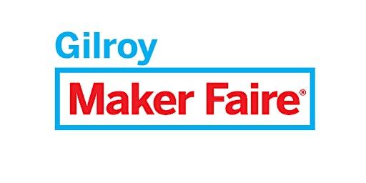 Maker Faire Gilroy
