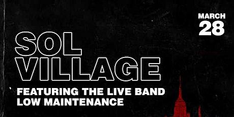Sol Village tickets