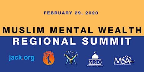 Muslim Mental Wealth Regional Summit tickets